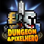 Dungeon x Pixel Hero MOD APK android 12.2.1